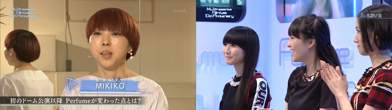 MIKIKO&Perfume - MJ Presents Perfume 10th Anniversary 2015-10-11